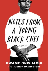 Book Cover of Notes From A Young Black Chef