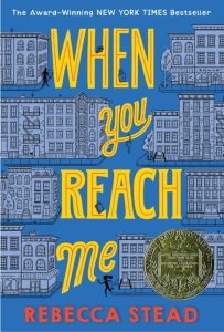 When You Reach me Book Cover by Rebecca Stead