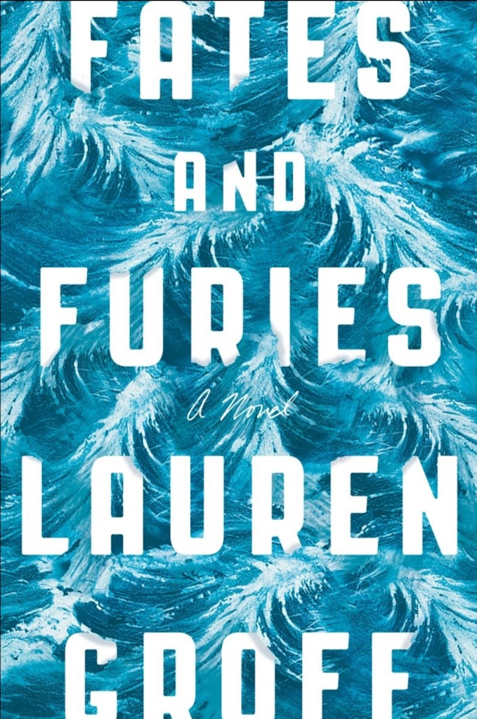 fates and furies by Lauren Groff book cover
