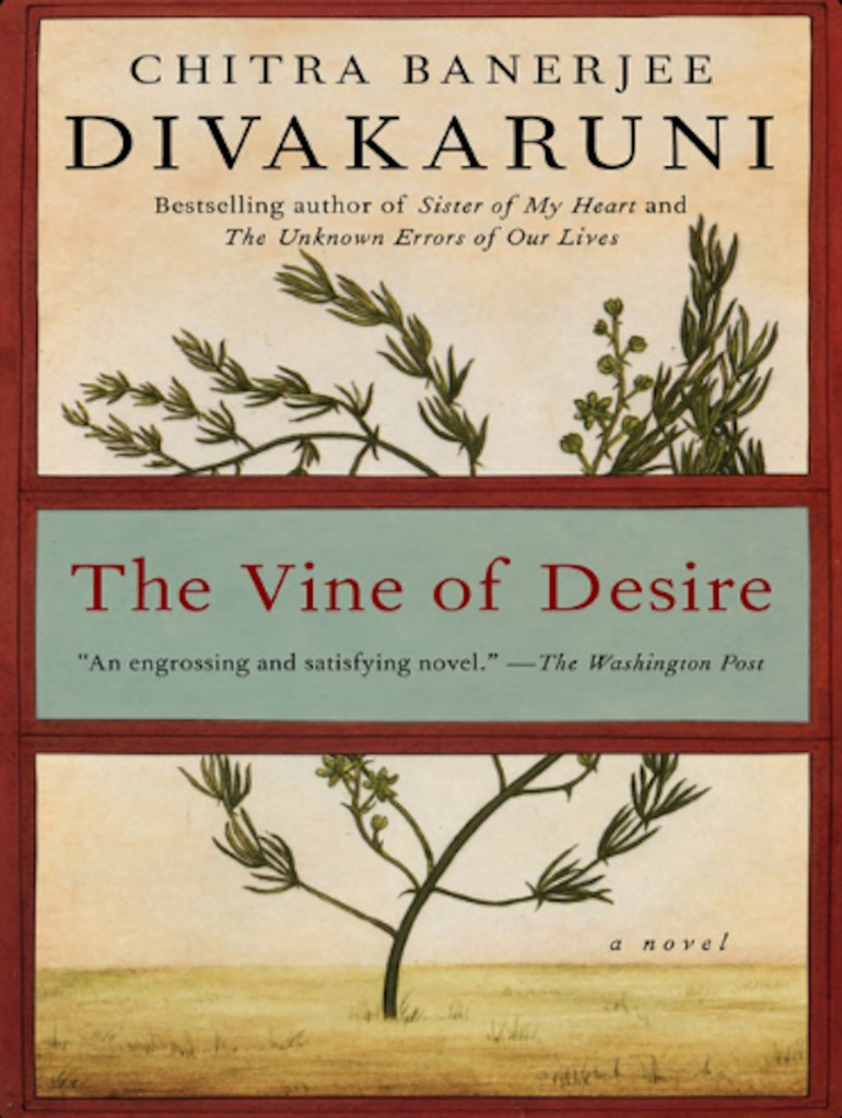 book cover for The Vine of Desire by Chitra Banerjee Divakaruni